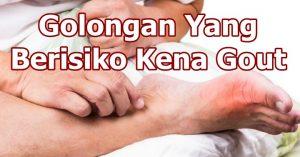 Punca Penyakit Gout Dan Siapa Berisiko Kena Gout