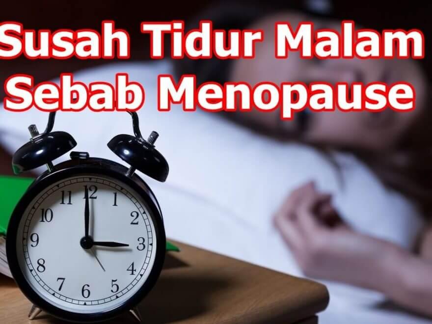 susah tidur malam ubat susah nak tidur menopause 1 (1)