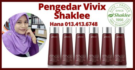 Pengedar Vivix Shaklee Komtar JB, Pengedar Shaklee UTM, Pengedar Shaklee Singapore, Pengedar Shaklee Johor Hana