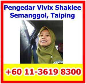 Pengedar Vivix Shaklee Perak, Pengedar Shaklee Semanggol, Pengedar Shaklee Kamunting, Pengedar Shaklee Parit Buntar, Pengedar Shaklee Taiping
