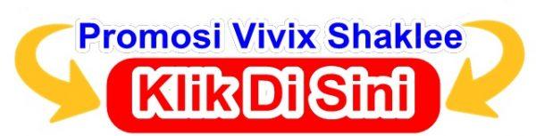 Promosi Vivix Shaklee Klik Di Sini Harga Vivix Shaklee Beli Vivix Shaklee