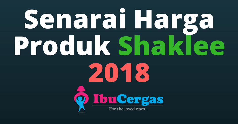 Senarai Harga Produk Shaklee 2018 | Jadi Ahli Shaklee