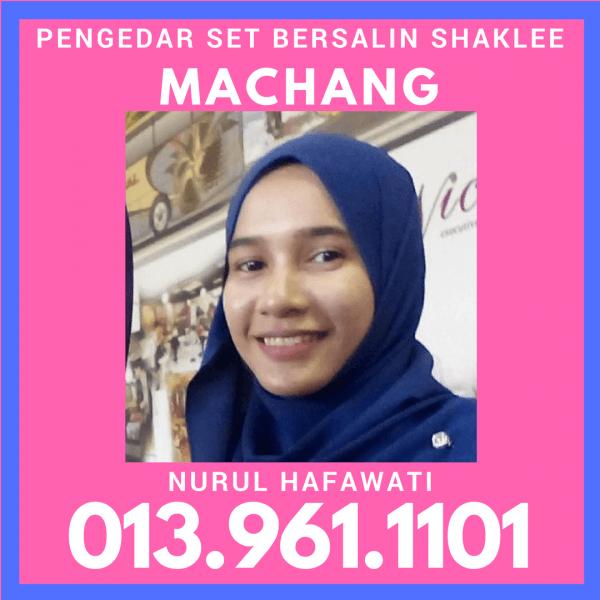Ejen Shaklee Machang,  Pengedar Set Bersalin Machang Kelantan, Pengedar Shaklee Machang Kelantan