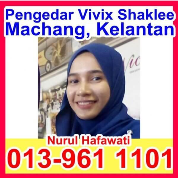 Pengedar Shaklee Machang Kelantan, Pengedar Vivix Machang Kelantan,Agen Shaklee Machang Kelantan,Stokis Shaklee Machang Kelantan, Ejen Shaklee
