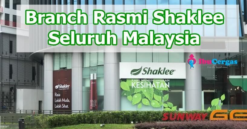 Cawangan Shaklee dan Branch Shaklee Seluruh Malaysia 2018