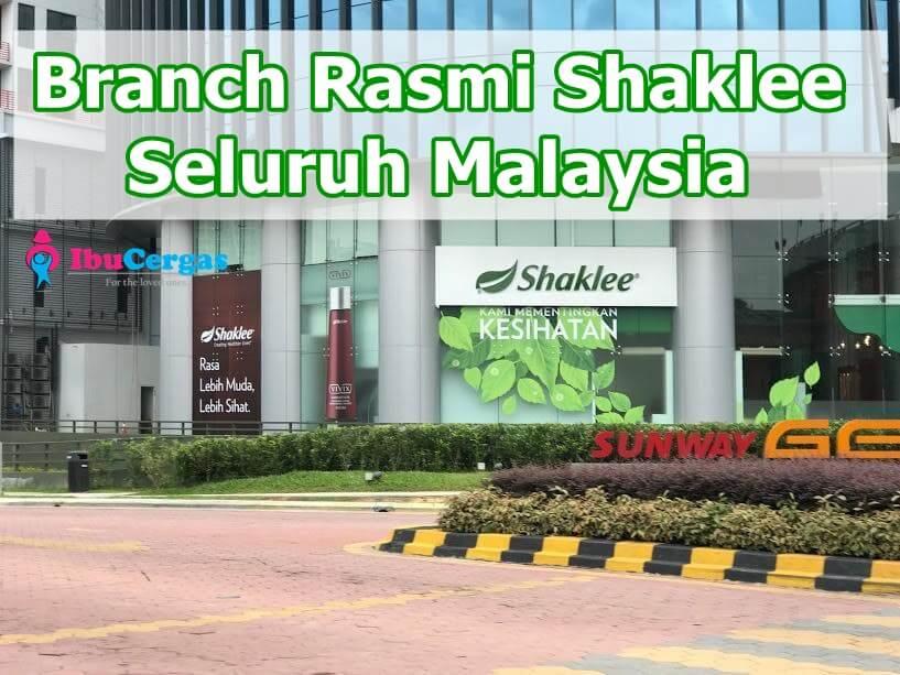 Branch Shaklee dan Cawangan Shaklee di Malaysia